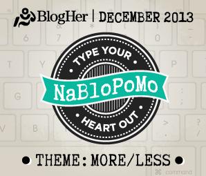 NaBloPoMo_MoreLess